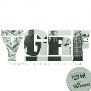 "Listen to Young Grust Rich Fam ""YGRF 2: The Mixtape"""