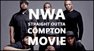 Watch the NWA Straight Outta Compton' Biopic Trailer